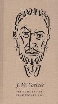 J M Coetzee the Nobel Lecture in Literature 2003
