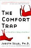 Comfort Trap Or What If Youre Riding A