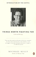 Things Worth Fighting For