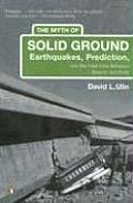 Myth of Solid Ground Earthquakes Prediction & the Fault Line Between Reason & Faith