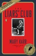 Liars' Club: A Memoir