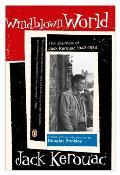 Windblown World Journals of Jack Kerouac 1947 1954