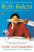 Garlic & Sapphires The Secret Life of a Critic in Disguise