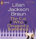 Cat Who Dropped A Bombshell Unabridged