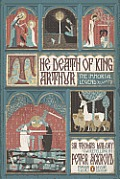 The Death of King Arthur: The Immortal Legend (Penguin Classics Deluxe Edition)