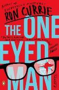 One Eyed Man A Novel