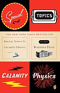 Special Topics In Calamity Physics - Signed Edition