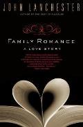 Family Romance: A Love Story