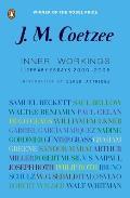 Inner Workings: Literary Essays 2000-2005