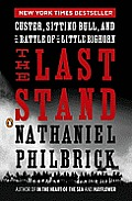 Last Stand Custer Sitting Bull & the Battle of the Little Bighorn