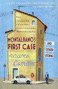 Montalbanos First Case & Other Stories