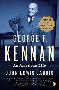 George F Kennan An American Life