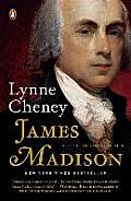 James Madison A Life Reconsidered