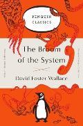 Broom of the System A Novel Penguin Orange Collection