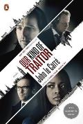 Our Kind of Traitor A Novel Movie Tie In