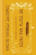Yellow Wall Paper & Selected Writings