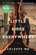 Little Fires Everywhere A Novel Movie Tie In