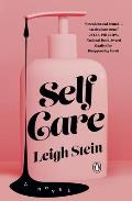 Self Care A Novel