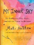 My Inner Sky On Embracing Day Night & All the Times in Between