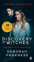 Discovery of Witches Movie Tie In A Novel