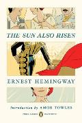 The Sun Also Rises: (Penguin Classics Deluxe Edition)