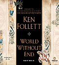 World Without End Unabridged