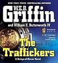 Traffickers Unabridged