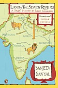 Land of the Seven Rivers A Brief History of Indias Geography