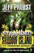 Stranded Shadow Island 01 Forbidden Passage
