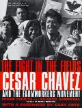 Fight In The Fields Cesar Chavez & The F