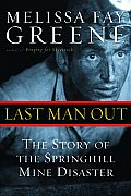 Last Man Out The Story Of The Springhill