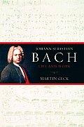 Johann Sebastian Bach Life & Work