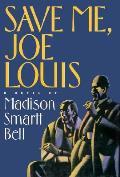 Save Me Joe Louis