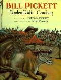 Bill Pickett Rodeo Ridin Cowboy