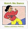 Watch Me Dance Family Celebration Board Books