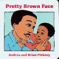 Pretty Brown Face: Family Celebration Board Books