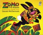 Zomo the Rabbit A Trickster Tale from West Africa