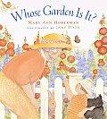 Whose Garden Is It