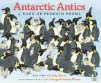Antarctic Antics A Book Of Penguin Poems