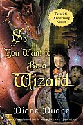 Young Wizards 01 So You Want to Be a Wizard 20th The First Book in the Young Wizards Series Twentieth Anniversary Edition
