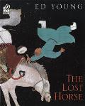 Lost Horse A Chinese Folktale