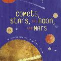 Comets Stars the Moon & Mars Space Poems & Paintings