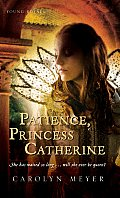 Patience, Princess Catherine, 4: A Young Royals Book