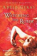 Watching The Roses An Egerton Hall Novel