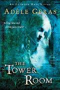 Tower Room An Egerton Hall Novel
