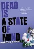 Dead Is 02 Dead is a State of Mind