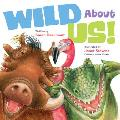 Wild about Us