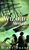A Wizard Abroad, 4: The Fourth Book in the Young Wizards Series
