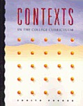 Contexts in the College Curriculum : a Reading Skills Text To Build Your Information Base (96 Edition)