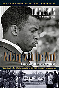 Walking with the Wind A Memoir of the Movement